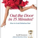 15 Minutes – Seriously? An Excerpt from Out the Door in 15 Minutes! How to Look Fabulous Fast