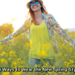 5 Ways to Wear The Spring Trends